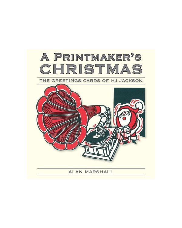 The Printmaker's Christmas (HB) HJ Jackson