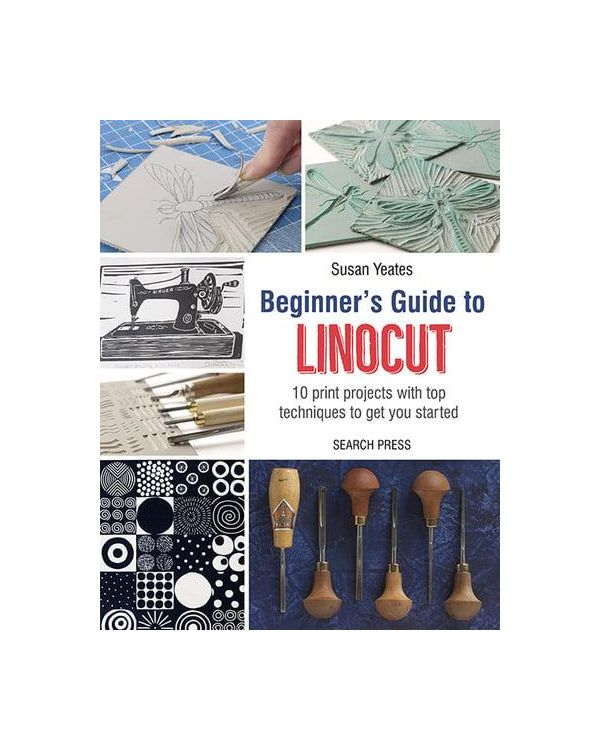 Beginners Guide to Linocut - Susan Yeates