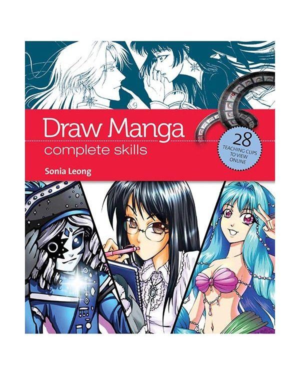 Draw Manga Complete Skills - Sonia Leong