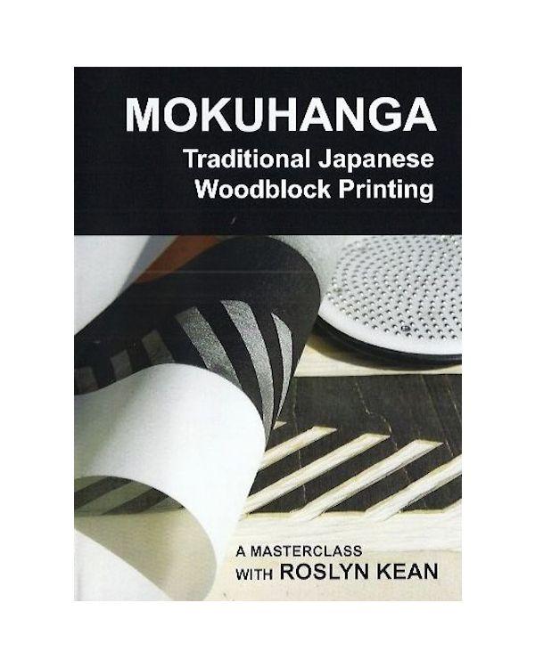 Mokuhanga DVD by Roslyn Kean